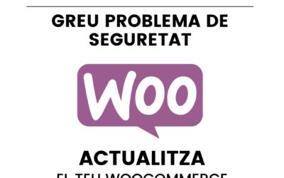 Greu problema de seguretat amb el plugin de WooCommerce per WordPress
